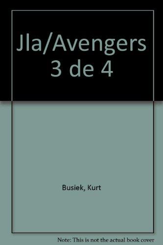 Jla/Avengers 3 de 4 (Spanish Edition) (9872075883) by Busiek, Kurt; Perez, George