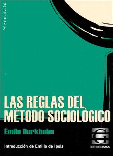 9789872077303: Las Reglas del Metodo Sociologico (Spanish Edition)