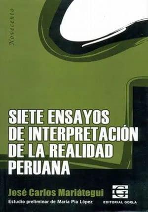 9789872077372: Siete ensayos de interpretacion de la realidad peruana