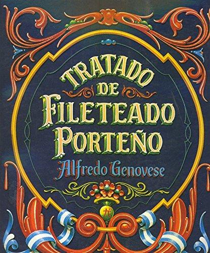 9789872081713: Tratado de Fileteado Porte~no (Spanish Edition)