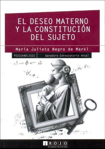 9789872085988: El Deseo Materno y La Constitucion del Sujeto (Spanish Edition)