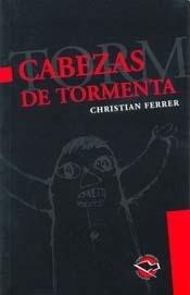 9789872087548: Cabezas de Tormenta (Spanish Edition)