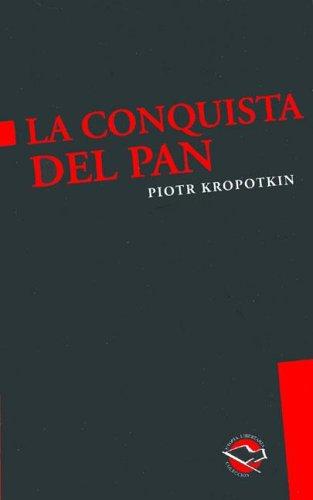 9789872087562: La Conquista del Pan
