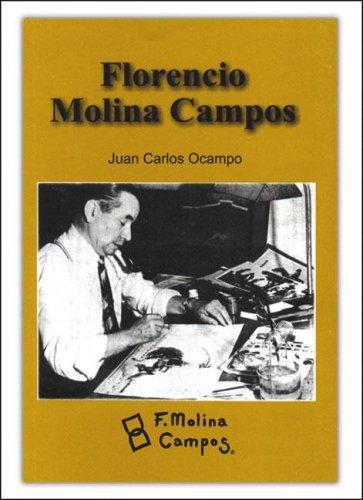 Florencio Molina Campos (Spanish Edition): Juan Carlos Ocampo