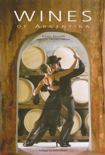 9789872092610: Wines of Argentina