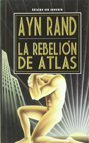 9789872095154: La Rebelion de Atlas (Spanish Edition)