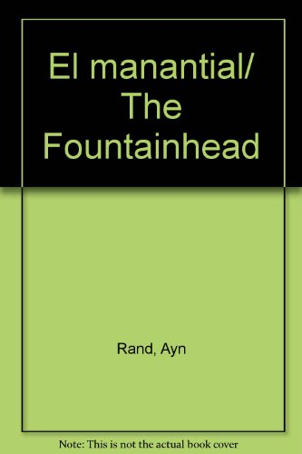 9789872095192: El manantial/ The Fountainhead (Spanish Edition)