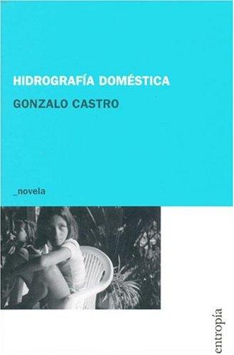 9789872104016: Hidrografia Domestica (Spanish Edition)