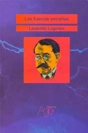 9789872105549: Las Fuerzas Extranas (Spanish Edition)