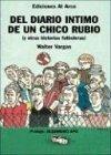 9789872110512: del Diario Intimo de Un Chico Rubio y Otras Historias Futboleras (Spanish Edition)