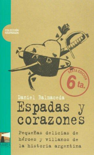 9789872110970 Espadas Y Corazones Iberlibro Daniel Balmaceda
