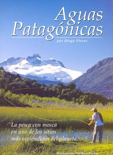 9789872113407: Aguas Patagonicas (Spanish Edition)