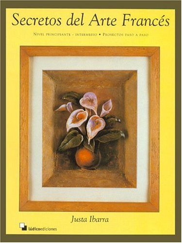 9789872132422: Secretos del Arte Frances (Spanish Edition)