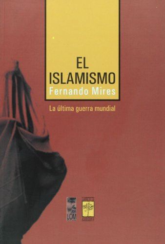 9789872140687: El Islamismo (Spanish Edition)