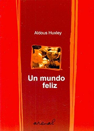 9789872143138: Un Mundo Feliz
