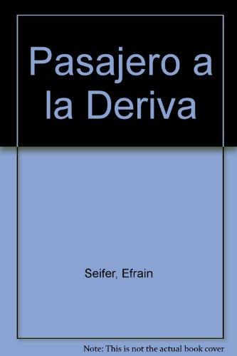 9789872147334: Pasajero a la Deriva (Spanish Edition)