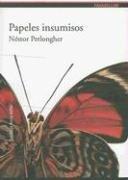 9789872149338: Papeles insumisos (Parabellum)