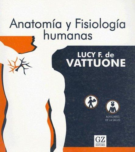 9789872160395: Anatomia y Fisiologia Humanas (Spanish Edition)