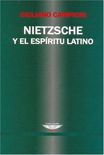 9789872161514: Nietzsche y El Espiritu Latino