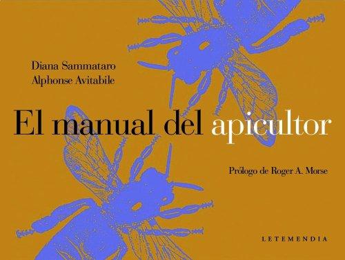 9789872173241: El Manual del Apicultor (Spanish Edition)