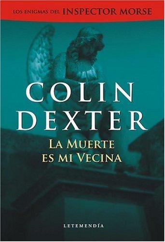 9789872173258: La Muerte Es Mi Vecina (Spanish Edition)