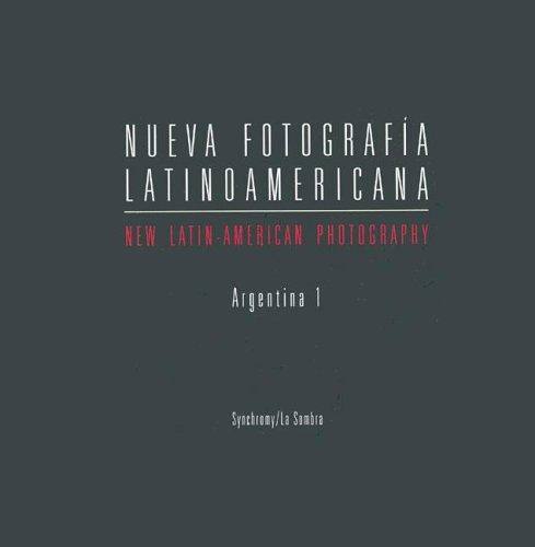 9789872176808: Nueva Fotografia Latinoamericana - Argentina 1 (Spanish Edition)
