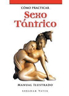9789872177607: Como practicar sexo tantrico / How to Practice Tantric Sex