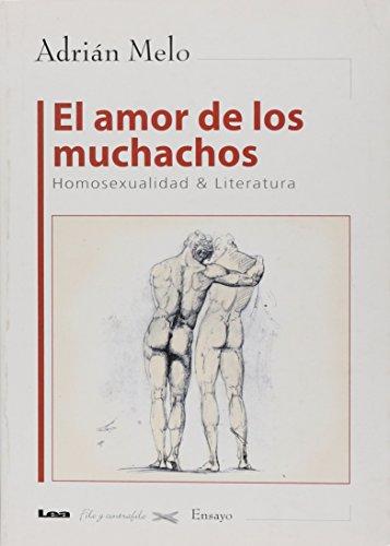El amor de los muchachos / the: Adrian Melo
