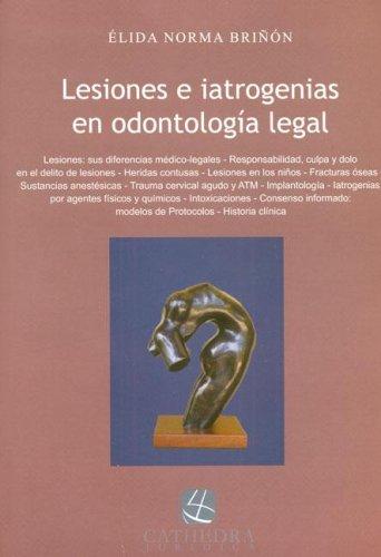 9789872178987: Lesiones E Iatrogenias En Odontologia Legal