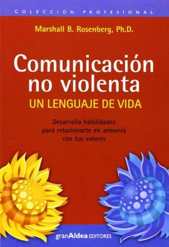 9789872183493: Comunicación no violenta. Un lenguaje de vida