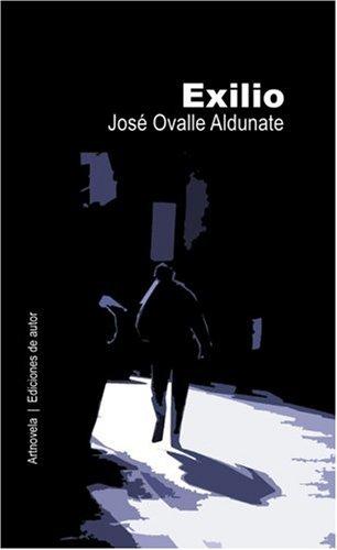 Exilio (Paperback): Josi Miguel Ovalle