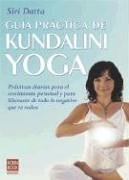 9789872186739: Guia practica de Kundalini Yoga / Open your Heart with Kundalini Yoga (Spanish Edition)