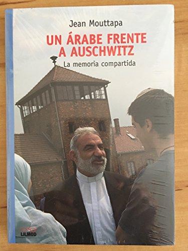 9789872189778: Un Arabe Frente a Auschwitz