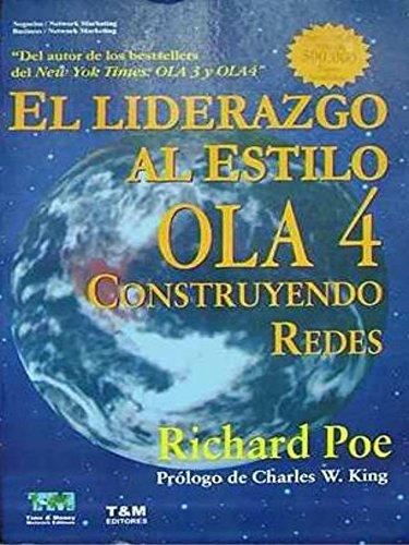 9789872190750: El liderazgo al estilo Ola 4 (Spanish Edition)