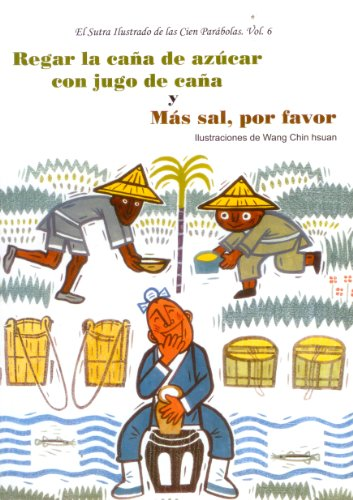 9789872191573: Regar la caña de azúcar con jugo de Caña y Más Sal, Por Favor (Spanish Edition)