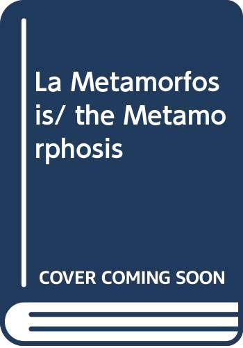 9789872193010: La Metamorfosis/ the Metamorphosis (Spanish Edition)
