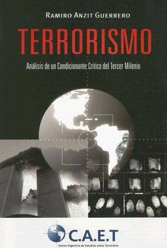 9789872204303: Terrorismo: Analisis de un Condicionante Critico del Tercer Milenio