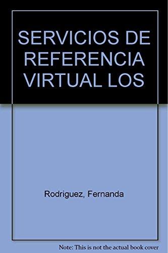 9789872207427: Servicios de referencia virtual, los.