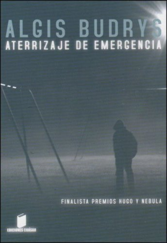 Aterrizaje de Emergencia (Spanish Edition) (9872209014) by Algis Budrys