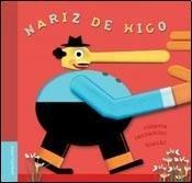 9789872209414: Nariz de Higo (Spanish Edition)