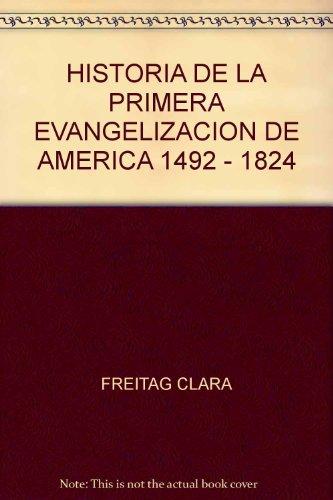 Historia de la primera evangelización de América: Freitag, Clara -