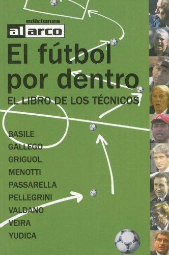 El Futbol Por Dentro: El Libro de: Marcos Gonzalez Cezer