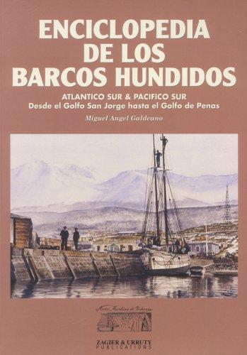 Enciclopedia de Los Barcos Hundidos (Spanish Edition): Miguel Angel Galdeano