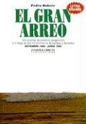 9789872232986: El Gran Arreo (Spanish Edition)
