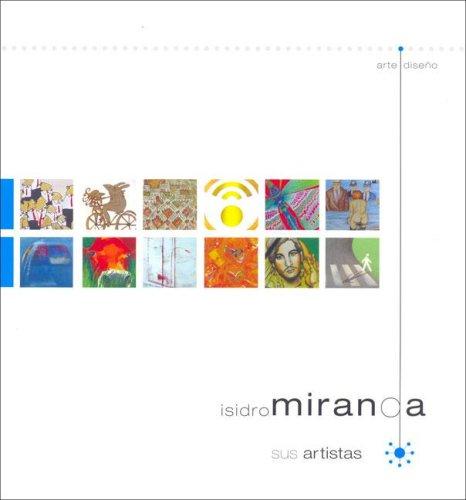 Isidro Miranda - Sus Artistas (Spanish Edition): Messing, Laura