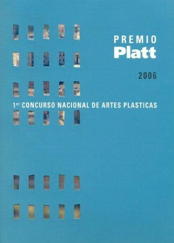 Primer Concurso Nacional de Artes Plasticas: Premio Platt (Spanish Edition): n/a