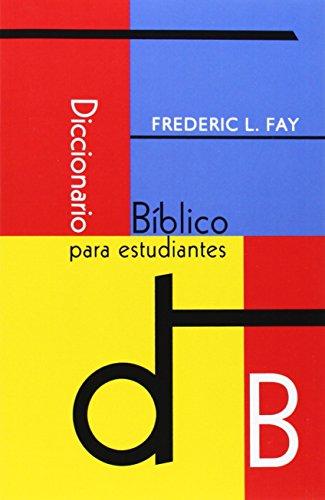 9789872256586: DICCIONARIO BIBLICO PARA ESTUDIANTES (SPANISH: Student's Bible Dictionary) (Spanish Edition)