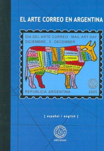 El Arte Correo En Argentina (Spanish Edition): Fernando Delgado, Juan
