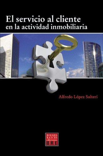 9789872268312: El Servicio Al Cliente En La Actividad Inmobiliaria (Spanish Edition)