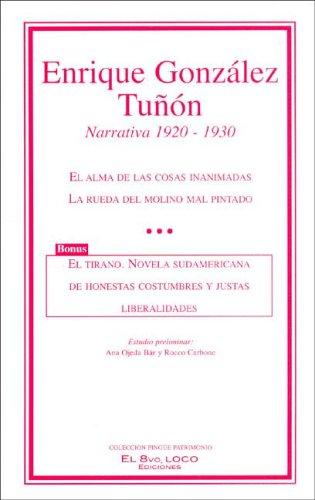 Narrativa, 1920-1930 (Spanish Edition): Enrique Gonzalez Tunon